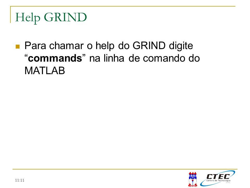 11:11 Help GRIND Para chamar o help do GRIND digitecommands na linha de comando do MATLAB
