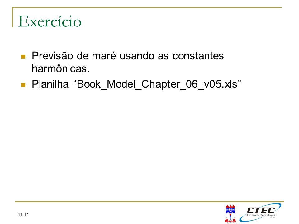 11:11 Exercício Previsão de maré usando as constantes harmônicas. Planilha Book_Model_Chapter_06_v05.xls