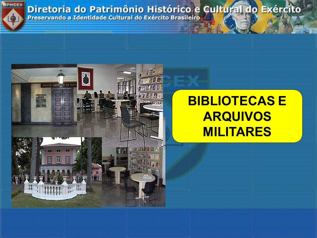 BIBLIOTECAS E ARQUIVOS MILITARES