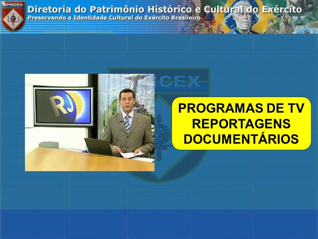 PROGRAMAS DE TV REPORTAGENS DOCUMENTÁRIOS
