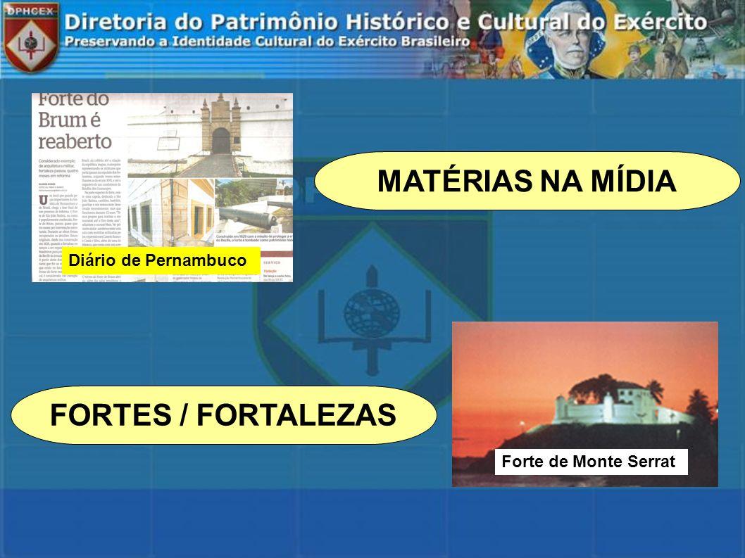 FORTES / FORTALEZAS MATÉRIAS NA MÍDIA Forte de Monte Serrat Diário de Pernambuco