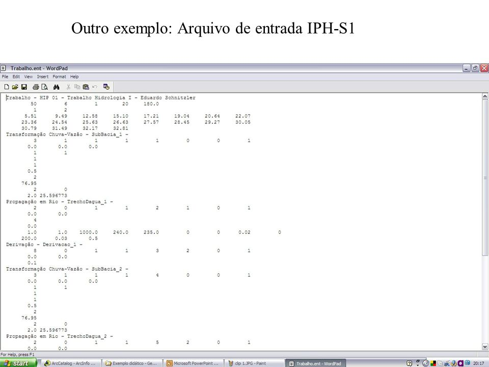 Outro exemplo: Arquivo de entrada IPH-S1