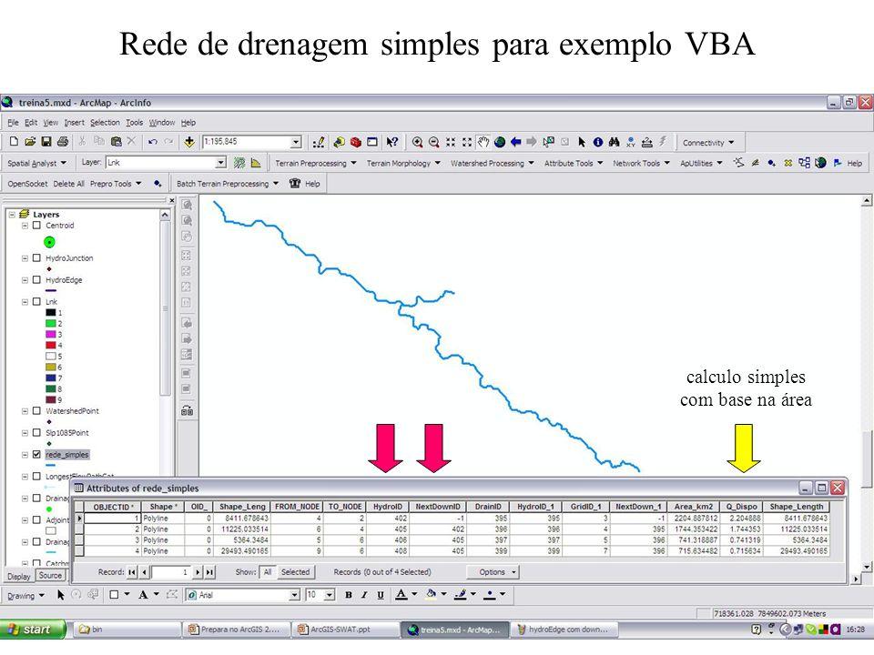Rede de drenagem simples para exemplo VBA calculo simples com base na área
