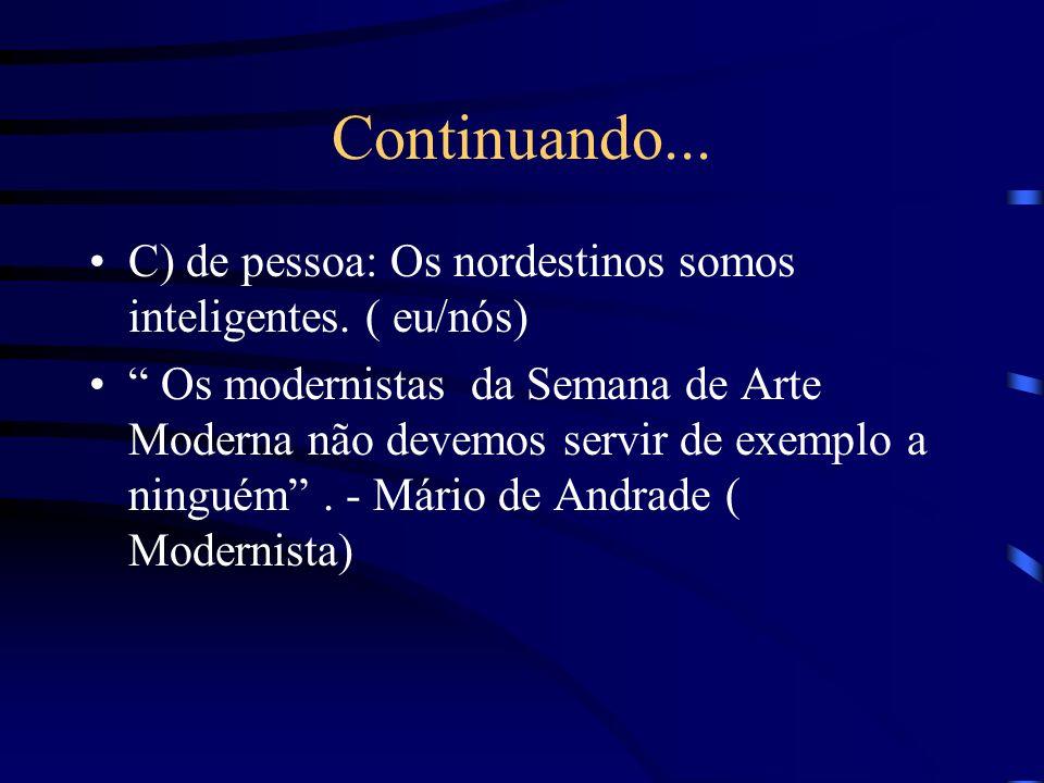 Silepse Consiste na concordância no plano das idéias ( não gramatical). Exemplos: a) de gênero: São Paulo continua poluída. ( a cidade) b) de número: