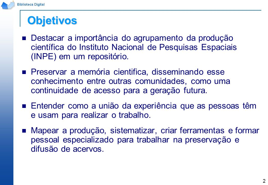 3 Diversos tipos de documentos são produzidos associados às atividades numa organização de pesquisa.