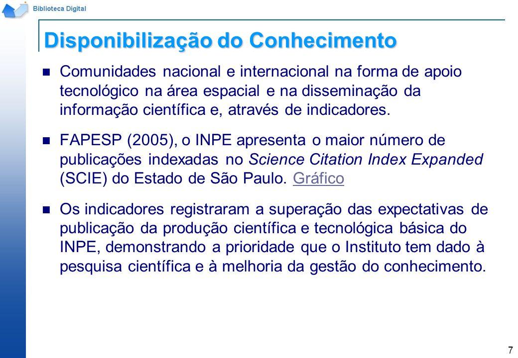7 Comunidades nacional e internacional na forma de apoio tecnológico na área espacial e na disseminação da informação científica e, através de indicad