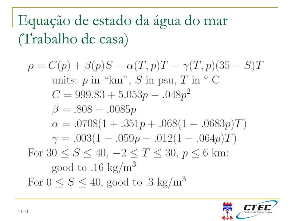 11:11 Equação de estado da água do mar (Trabalho de casa)
