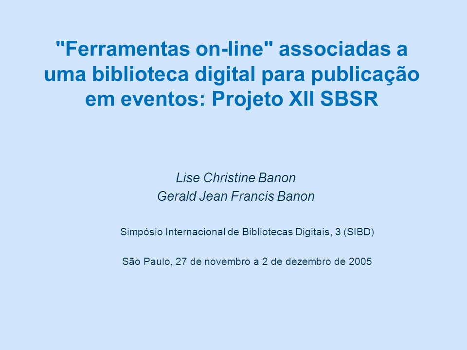 http://www.i-journals.org/ps/include/getdoc.php?id=47&mode=pdf http://www.revista-alpha.cl/ojs/include/getdoc.php?id=47&mode=pdf Publicação on-line para eventos III SIBD Banon & Banon, 2005 Alguns critérios de escolha (2/3) Os dois documentos tem o mesmo ID (=47) Stochastic differential equations with jumps NOVELLA DEL DECAMERÓN CASTELLANO (SIGLO XV): ALCANCES MORFOSINTÁCTICOS