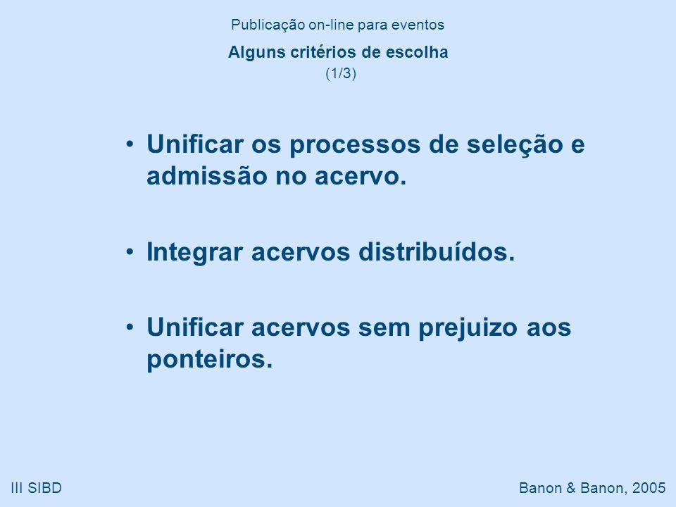 Unificar os processos de seleção e admissão no acervo.