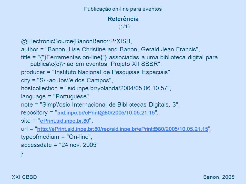 @ElectronicSource{BanonBano::PrXISB, author = Banon, Lise Christine and Banon, Gerald Jean Francis , title = { }Ferramentas on-line{ } associadas a uma biblioteca digital para publica\c{c}\~ao em eventos: Projeto XII SBSR , producer = Instituto Nacional de Pesquisas Espaciais , city = S\~ao Jos\ e dos Campos , hostcollection = sid.inpe.br/yolanda/2004/05.06.10.57 , language = Portuguese , note = Simp\ osio Internacional de Bibliotecas Digitais, 3 , repository = sid.inpe.br/ePrint@80/2005/10.05.21.15 , sid.inpe.br/ePrint@80/2005/10.05.21.15 site = ePrint.sid.inpe.br:80 , ePrint.sid.inpe.br:80 url = http://ePrint.sid.inpe.br:80/rep/sid.inpe.br/ePrint@80/2005/10.05.21.15 , http://ePrint.sid.inpe.br:80/rep/sid.inpe.br/ePrint@80/2005/10.05.21.15 typeofmedium = On-line , accessdate = 24 nov.