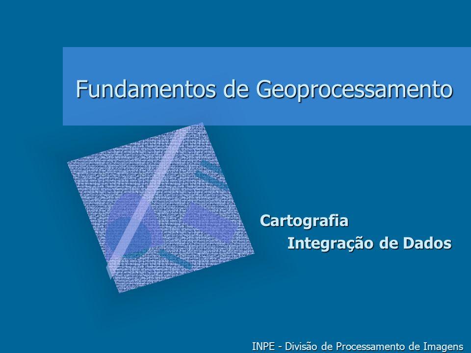 GEOPROCESSAMENTO - CARTOGRAFIA & INTEGRAÇÃO DE DADOS 2 Vínculo com Cartografia Natureza dos dados espaciais Aspectos funcionais e de apresentação (fonte: Maguire, Goodchild, Rhind, 1991)