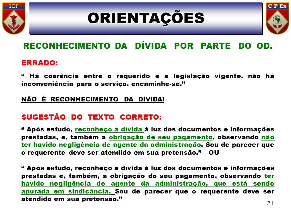 ORIENTAÇÕESORIENTAÇÕES RECONHECIMENTO DA DÍVIDA POR PARTE DO OD.