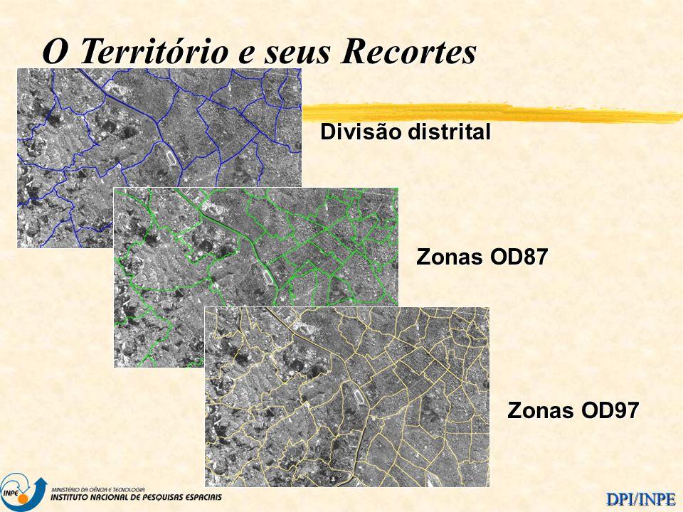 DPI/INPE Divisão distrital Zonas OD87 Zonas OD97 O Território e seus Recortes