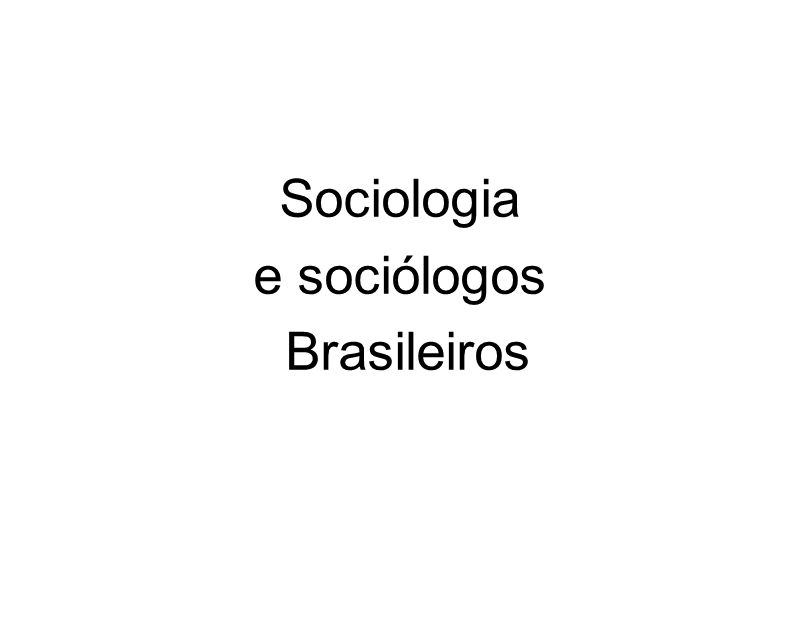 Sociologia e sociólogos Brasileiros