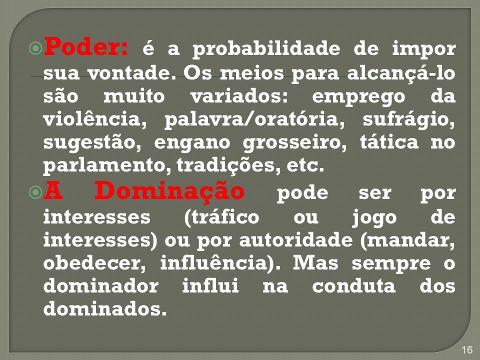 TRADICIONAL 1. TRADICIONAL CARISMÁTICA 2. CARISMÁTICA RACIONAL-LEGAL 3. RACIONAL-LEGAL 17