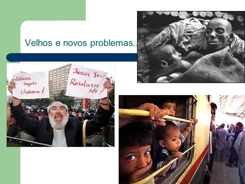 Velhos e novos problemas...