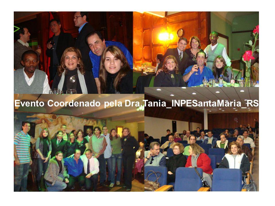 Evento Coordenado pela Dra.Tania_INPESantaMaria_RS