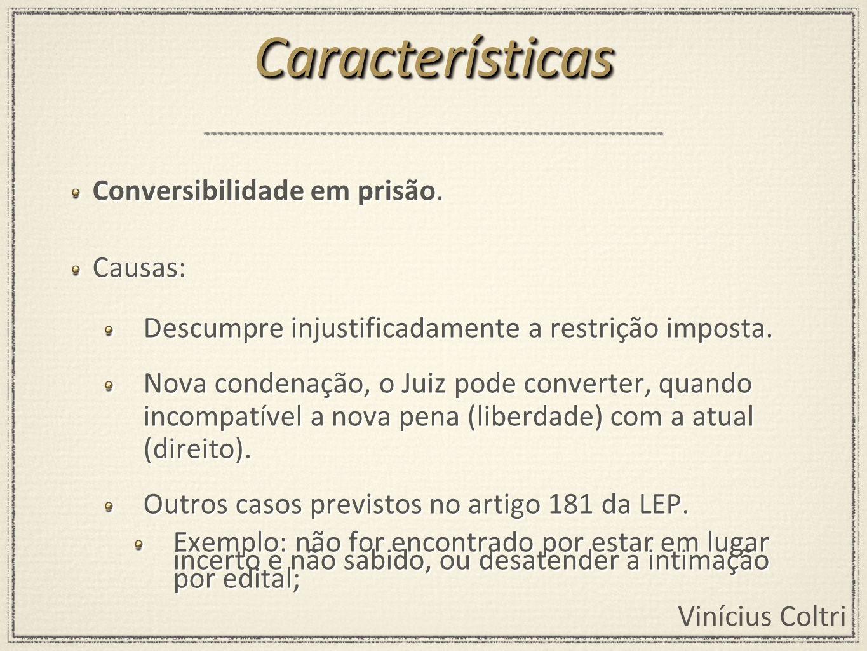 Vinícius Coltri Conversibilidade em prisão.