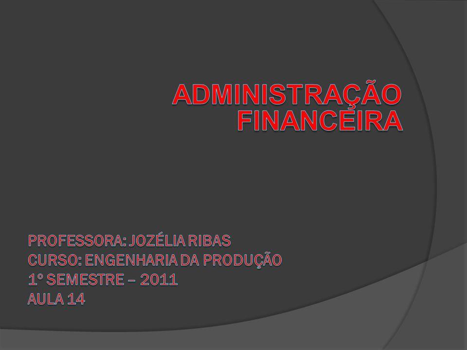 TAXA INTERNA DE RETORNO (TIR) Taxa de desconto que faz com que o VPL de um investimento seja nulo.