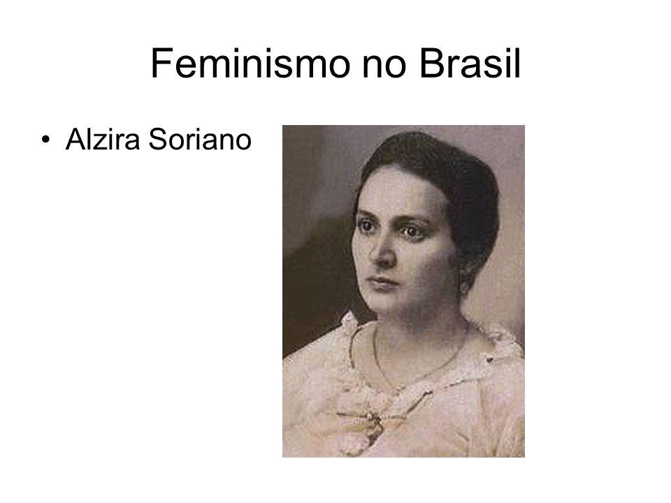 Feminismo no Brasil Alzira Soriano