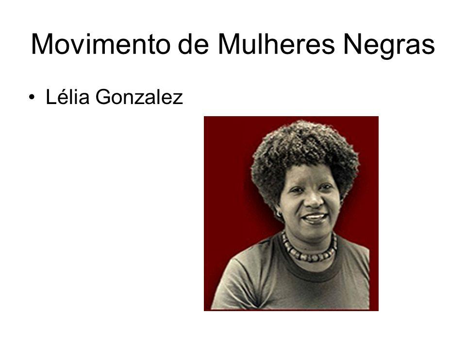 Movimento de Mulheres Negras Lélia Gonzalez