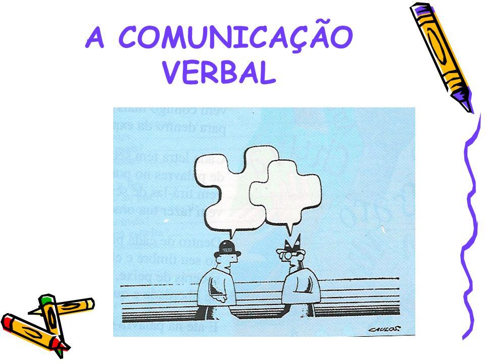 A COMUNICAÇÃO VERBAL