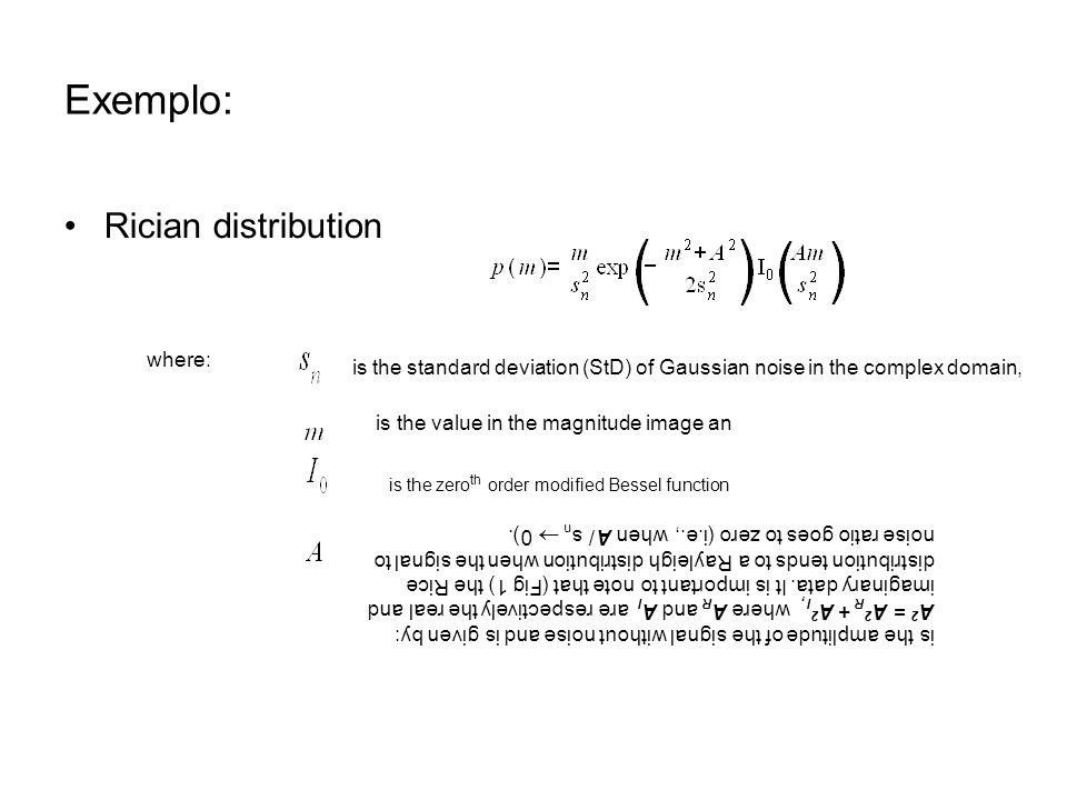Entropia Unidade de informação: A informação é modelada como um processo probabilístico sendo tratada como um evento aleatório, E.