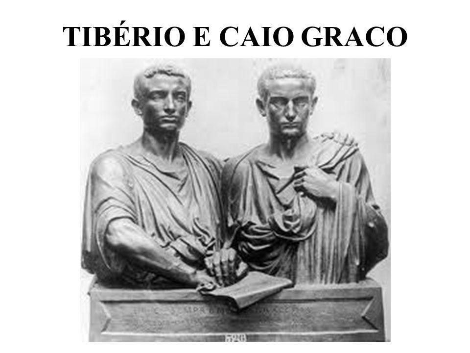 TIBÉRIO E CAIO GRACO