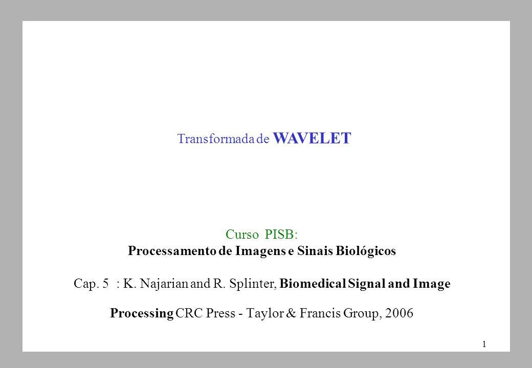 1 Curso PISB: Processamento de Imagens e Sinais Biológicos Cap.