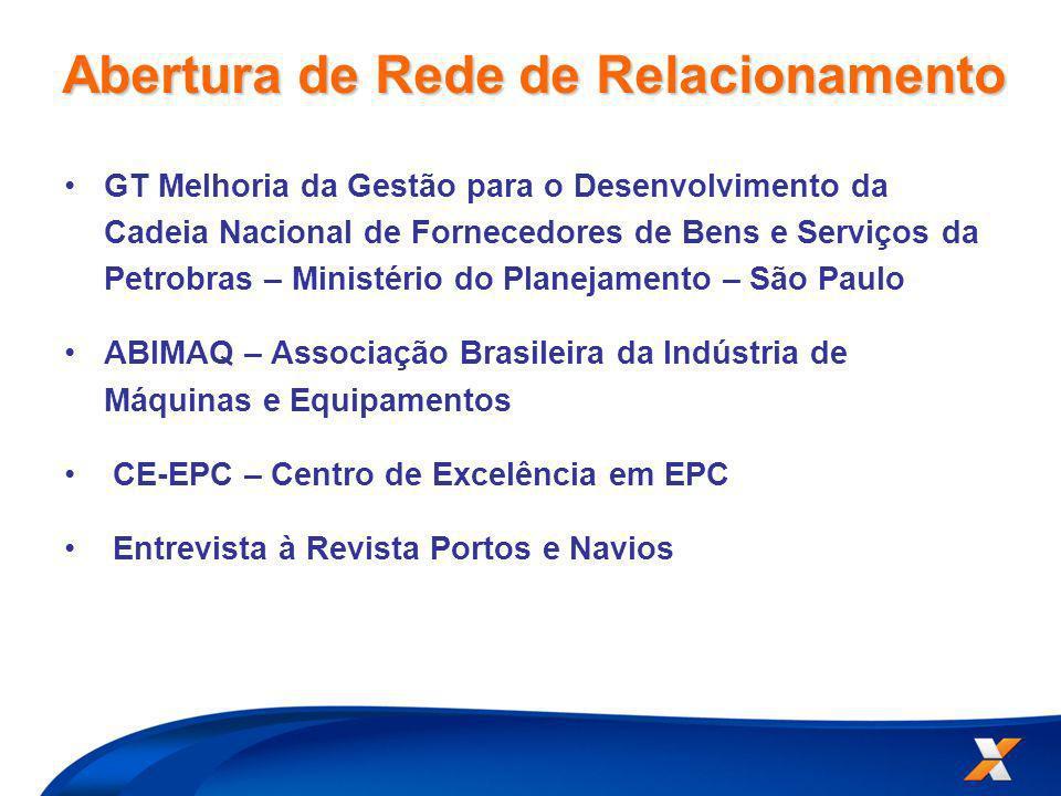 GT Melhoria da Gestão para o Desenvolvimento da Cadeia Nacional de Fornecedores de Bens e Serviços da Petrobras – Ministério do Planejamento – São Pau