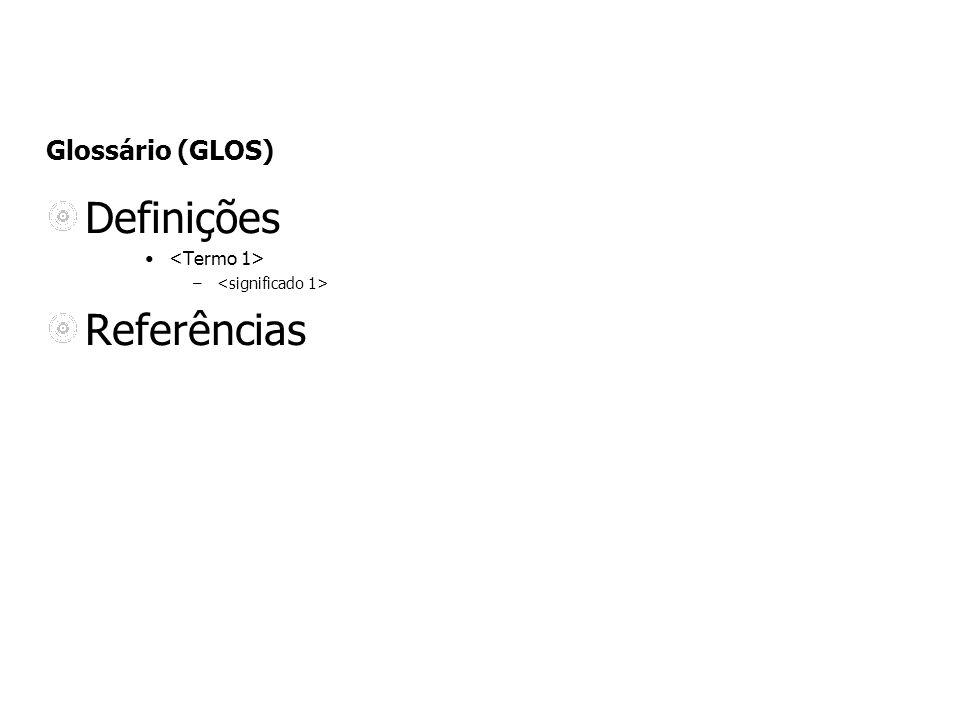 Glossário (GLOS) Definições – Referências