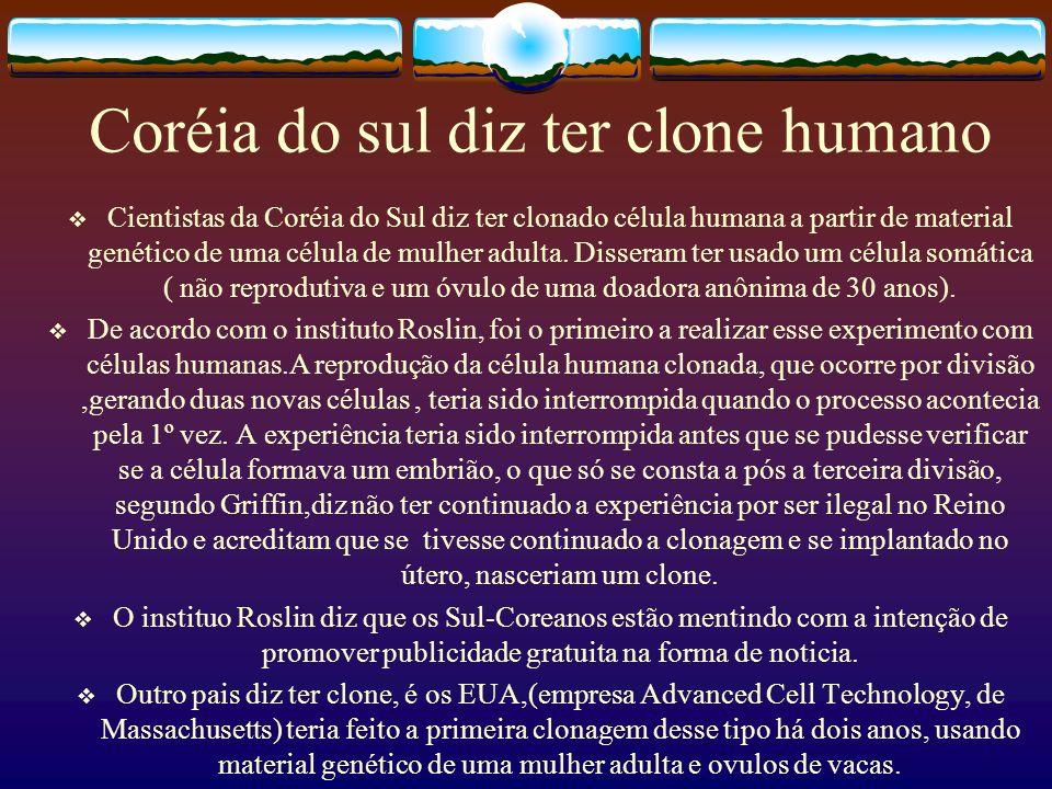 Sobre a Clonagem no Brasil No Brasil, imediatamente após a publicação da clonagem da Dolly, o Ministro da Ciência e Tecnologia, José Israel Vargas, publicou uma opinião de que a clonagem de mamíferos envolvia a modificação genética de organismos vivos e assim, automaticamente, se enquadrava na Lei de Biossegurança (Lei nº.