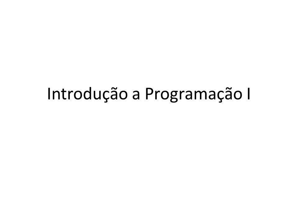 Introdução a Programação I