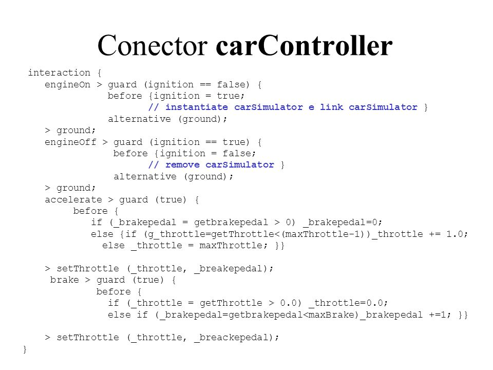 Conector carController Controls ignition –Engine instantiation .