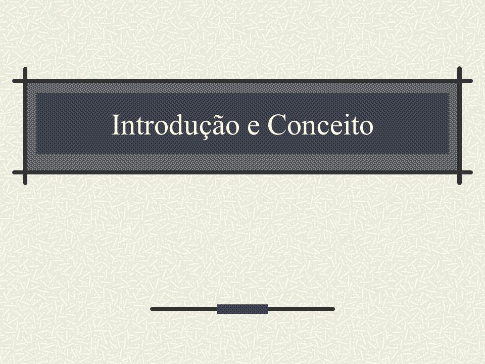 Introdução e Conceito