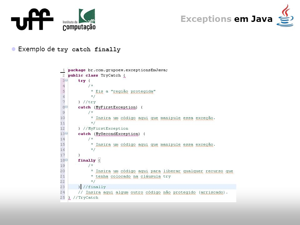 Exceptions em Java Exemplo de try catch finally