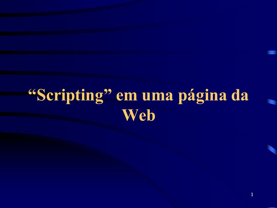 1 Scripting em uma página da Web