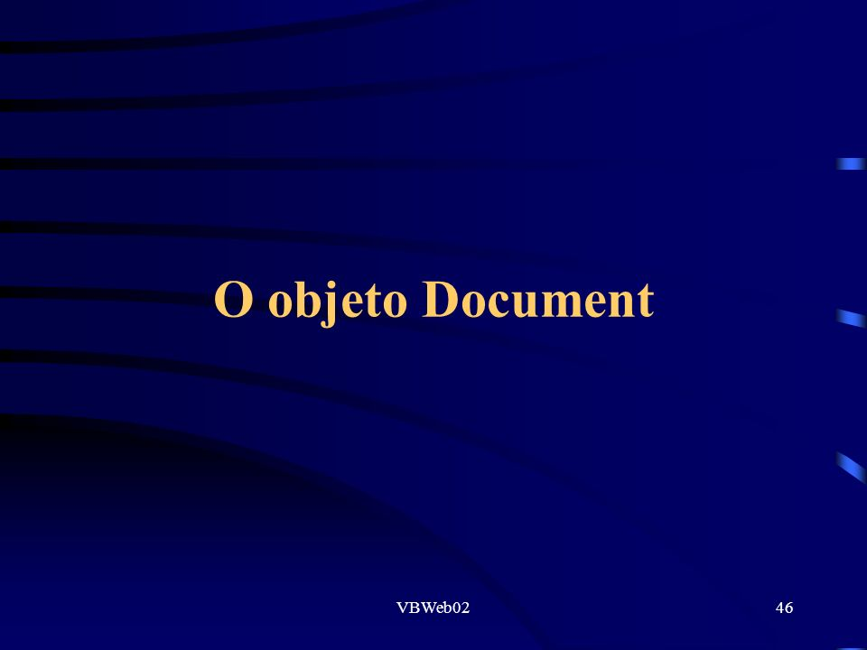 VBWeb0246 O objeto Document
