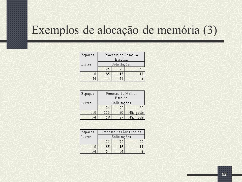 62 Exemplos de alocação de memória (3)