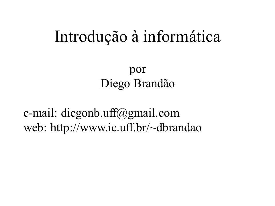 Sistema numérico – binária Exemplos outras bases (cont): Base 2: 0,1,10,11,100,101,110,111,1000,1001,1010,1011...