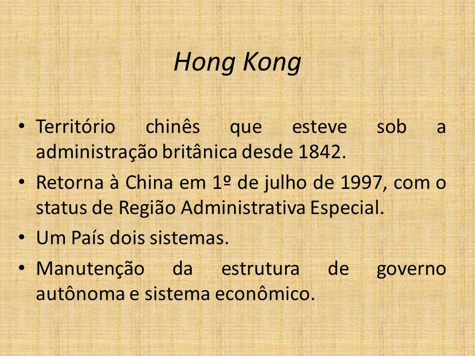 Território chinês que esteve sob a administração britânica desde 1842. Retorna à China em 1º de julho de 1997, com o status de Região Administrativa E