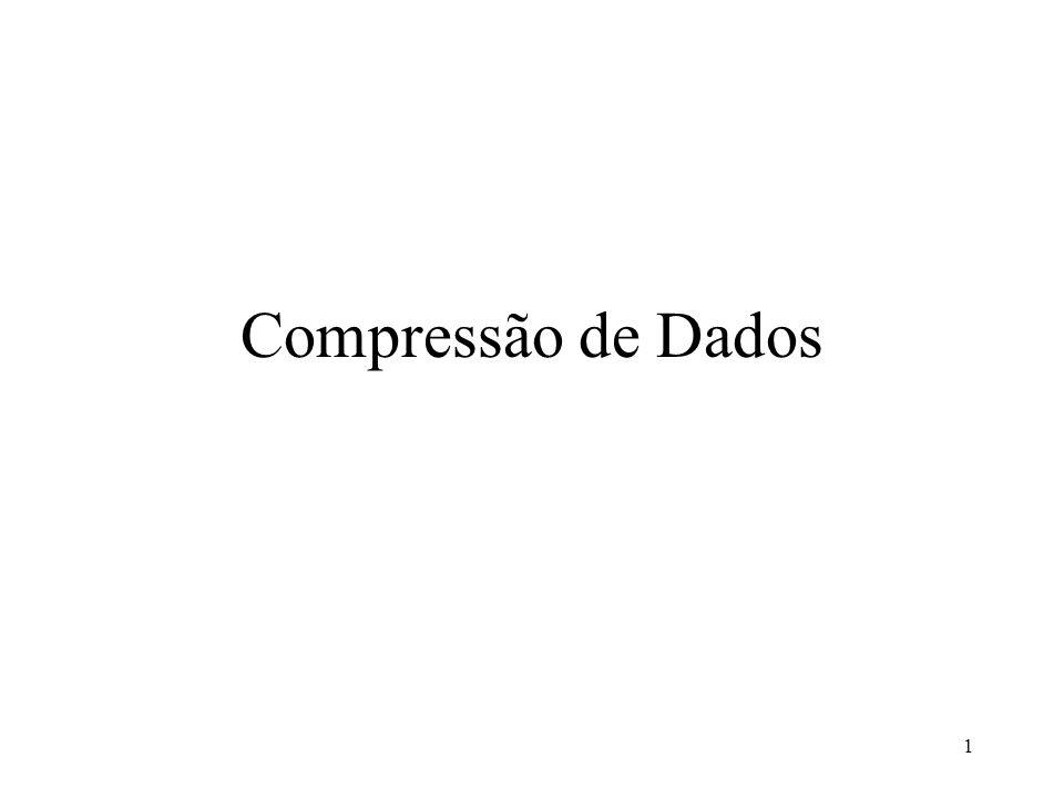 1 Compressão de Dados