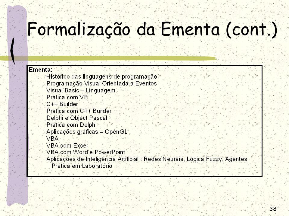 38 Formalização da Ementa (cont.)