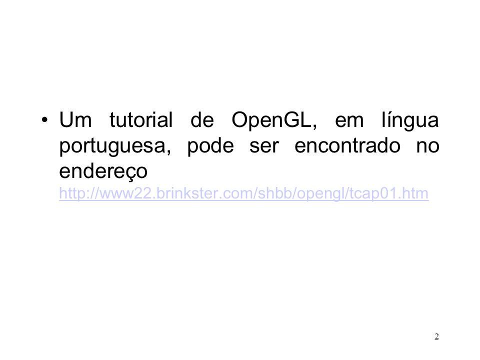 13 Desenho de um triângulo: glBegin(GL_TRIANGLES); glVertex3f(0.0f, 1.0f, 0.0f); glVertex3f(-1.0f, -1.0f, 0.0f); glVertex3f(1.0f, -1.0f, 0.0f); glEnd();