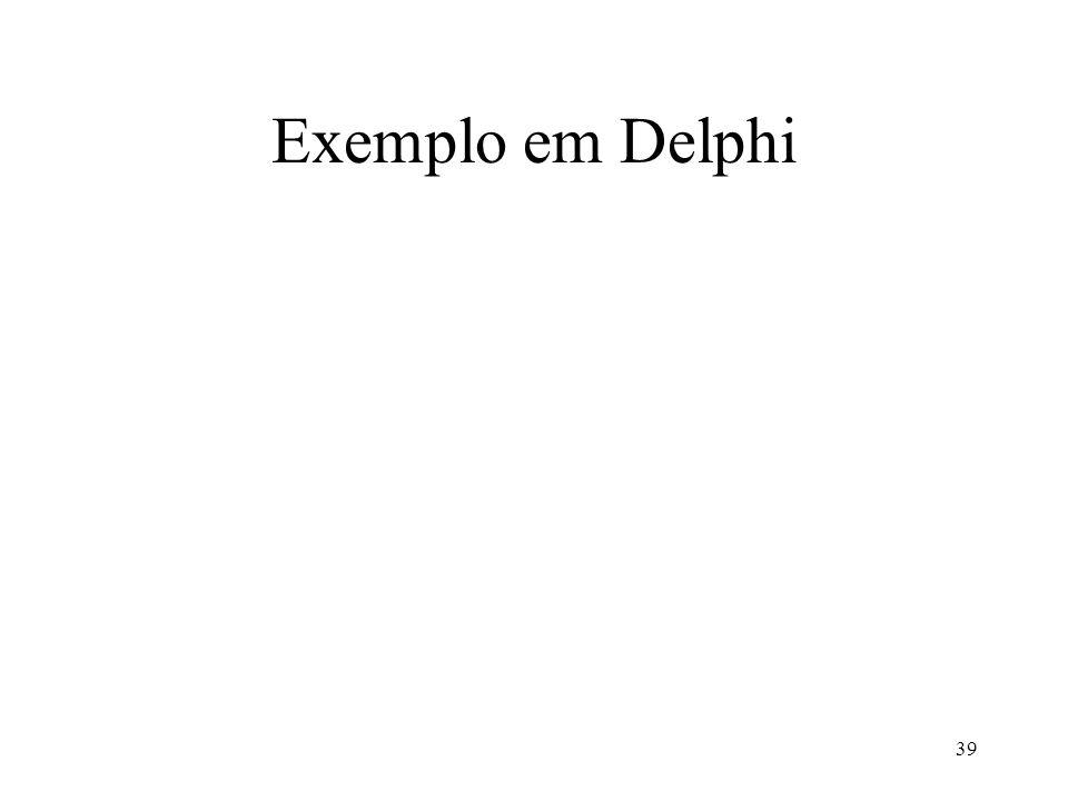 39 Exemplo em Delphi