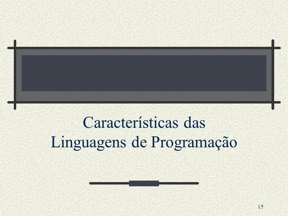 15 Características das Linguagens de Programação