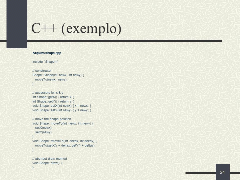 54 C++ (exemplo) Arquivo shape.cpp include