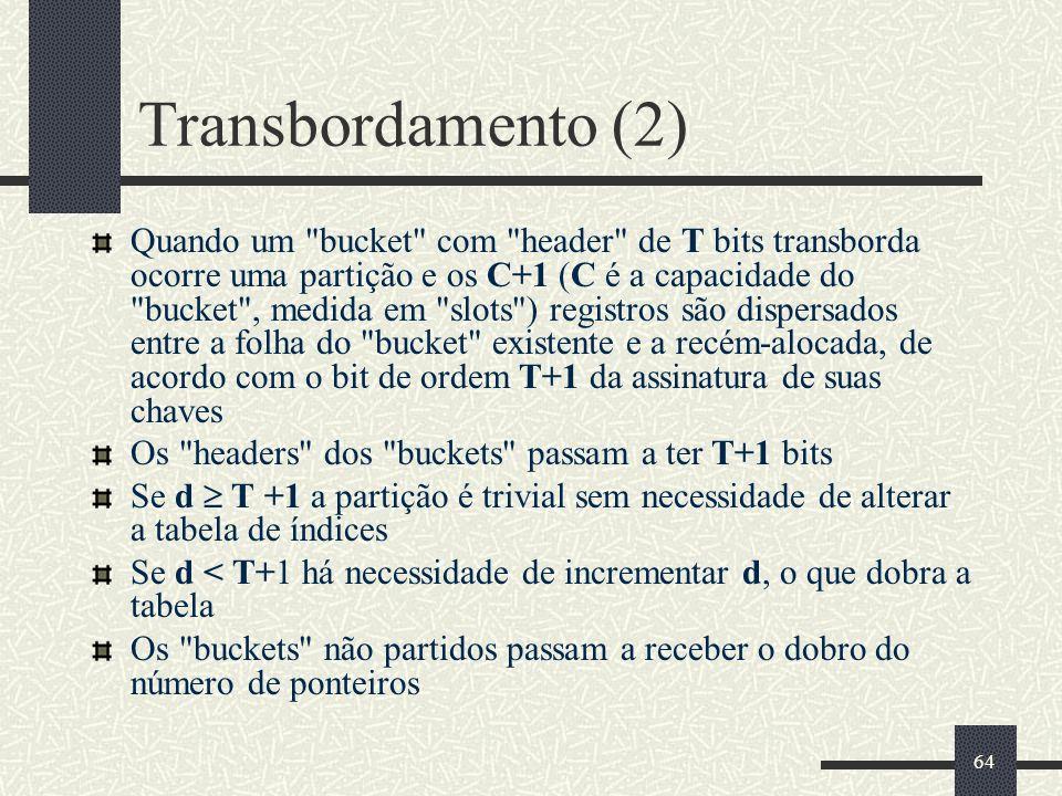 64 Transbordamento (2) Quando um