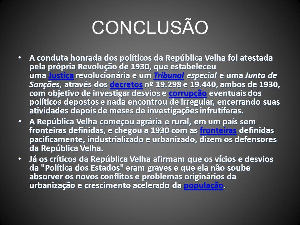 CONCLUSÃO Os monarquistas, por seu lado, lembram que o império brasileiro tinha conhecido um período de paz de 40 anos inédito no mundo, de 1849 a 188