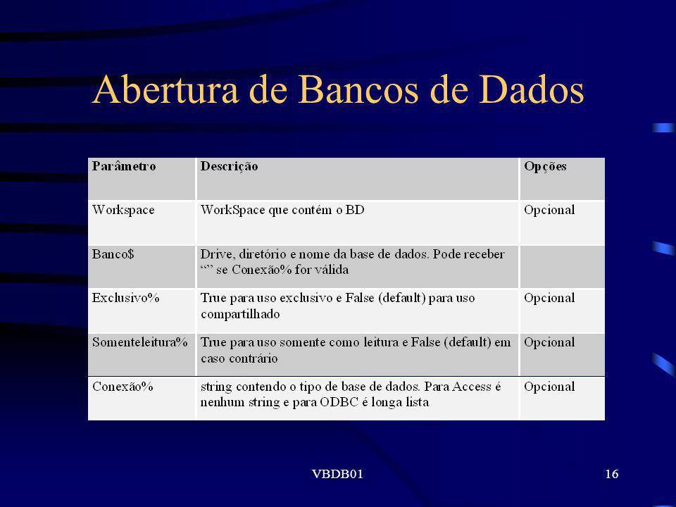 VBDB0116 Abertura de Bancos de Dados
